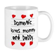 Domenic Loves Mommy and Daddy Mug