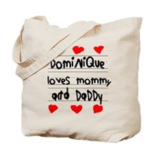 Dominique Loves Mommy and Daddy Tote Bag