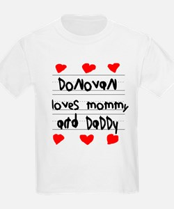 Donovan Loves Mommy and Daddy T-Shirt