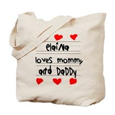 Elaina Loves Mommy and Daddy Tote Bag