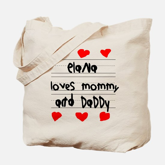 Elana Loves Mommy and Daddy Tote Bag