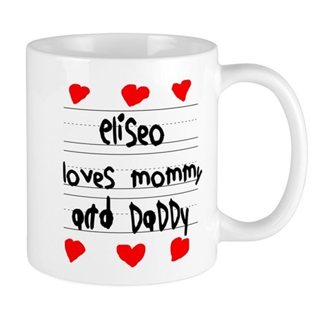 Eliseo Loves Mommy and Daddy Mug