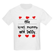 Ellie Loves Mommy and Daddy T-Shirt