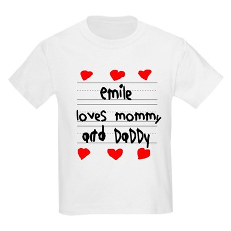 Emile Loves Mommy and Daddy Kids Light T-Shirt