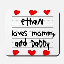 Ethan Loves Mommy and Daddy Mousepad