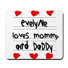 Evelyne Loves Mommy and Daddy Mousepad