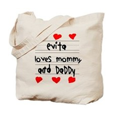 Evita Loves Mommy and Daddy Tote Bag