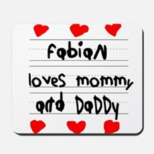 Fabian Loves Mommy and Daddy Mousepad