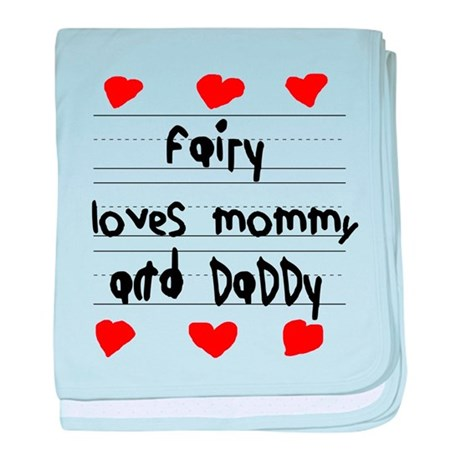 Fairy Loves Mommy and Daddy baby blanket