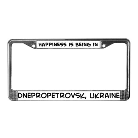 Happiness is Dnepropetrovsk License Plate Frame