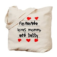 Fernanda Loves Mommy and Daddy Tote Bag