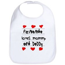 Fernanda Loves Mommy and Daddy Bib