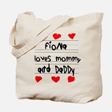 Fiona Loves Mommy and Daddy Tote Bag