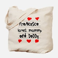 Francesca Loves Mommy and Daddy Tote Bag