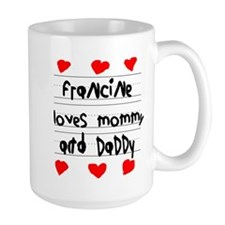 Francine Loves Mommy and Daddy Mug