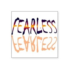 """fearless Square Sticker 3"""" x 3"""""""