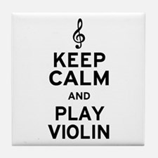 Keep Calm Violin Tile Coaster