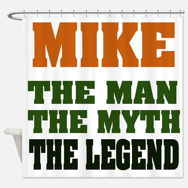 Mike The Legend Shower Curtain