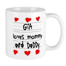 Gia Loves Mommy and Daddy Mug