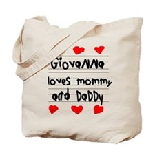 Giovanna Loves Mommy and Daddy Tote Bag