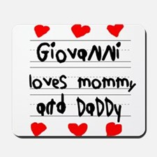 Giovanni Loves Mommy and Daddy Mousepad