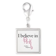 I believe in Pink Silver Square Charm