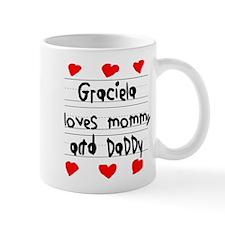 Graciela Loves Mommy and Daddy Mug