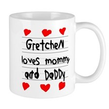 Gretchen Loves Mommy and Daddy Mug