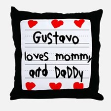 Gustavo Loves Mommy and Daddy Throw Pillow