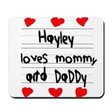 Hayley Loves Mommy and Daddy Mousepad