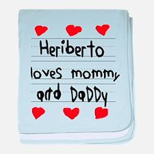 Heriberto Loves Mommy and Daddy baby blanket