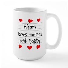 Hiram Loves Mommy and Daddy Mug