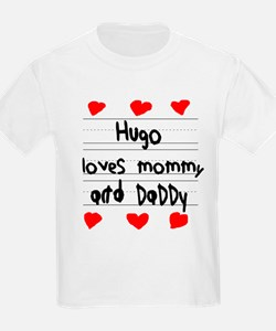 Hugo Loves Mommy and Daddy T-Shirt