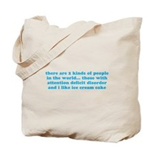 ADHD ADD Funny Quote Tote Bag