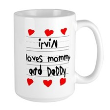 Irvin Loves Mommy and Daddy Mug