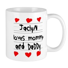 Jaclyn Loves Mommy and Daddy Mug