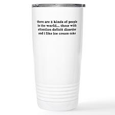 ADD ADHD Funny Quote Travel Mug