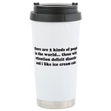 ADD ADHD Funny Quote Stainless Steel Travel Mug
