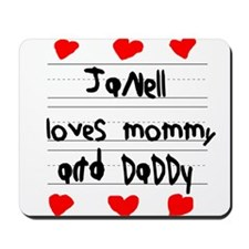 Janell Loves Mommy and Daddy Mousepad
