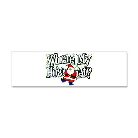 Santa Where My HOs Car Magnet 10 x 3