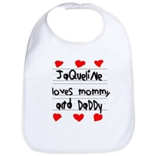 Jaqueline Loves Mommy and Daddy Bib
