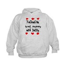 Jaqueline Loves Mommy and Daddy Hoodie