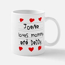 Joana Loves Mommy and Daddy Mug