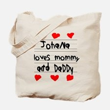 Johana Loves Mommy and Daddy Tote Bag
