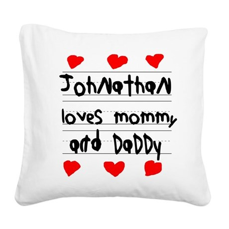 Johnathan Loves Mommy and Daddy Square Canvas Pill