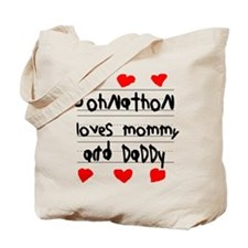 Johnathon Loves Mommy and Daddy Tote Bag