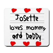 Josette Loves Mommy and Daddy Mousepad
