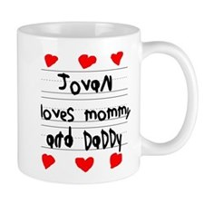 Jovan Loves Mommy and Daddy Mug