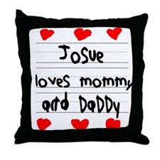 Josue Loves Mommy and Daddy Throw Pillow
