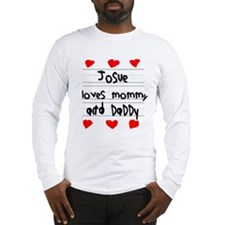 Josue Loves Mommy and Daddy Long Sleeve T-Shirt
